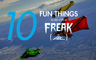 10 Fun Things to do with your Freak or ATC
